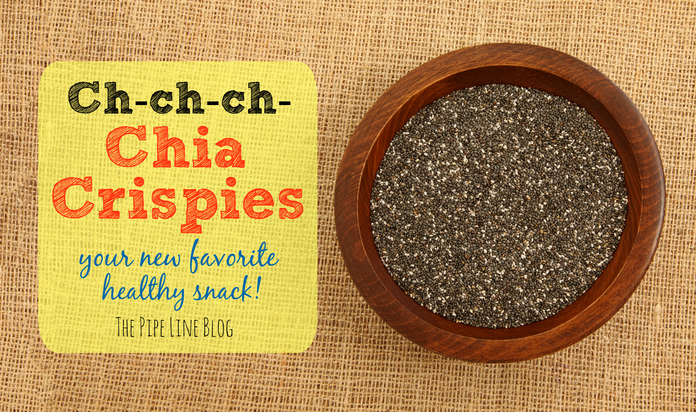 Piping Rock - The Pipe Line - Chia Crispies Recipe
