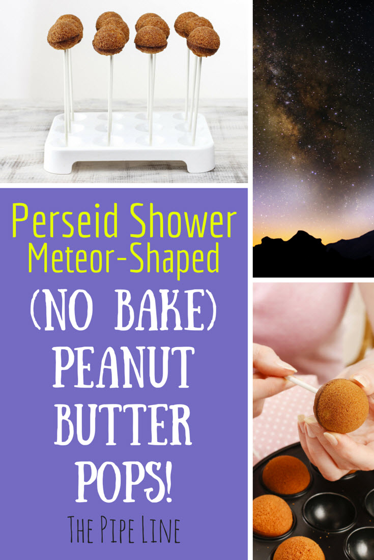 Piping Rock - The Pipe Line - Perseids Meteor Snack - No Bake Peanut Butter Pops