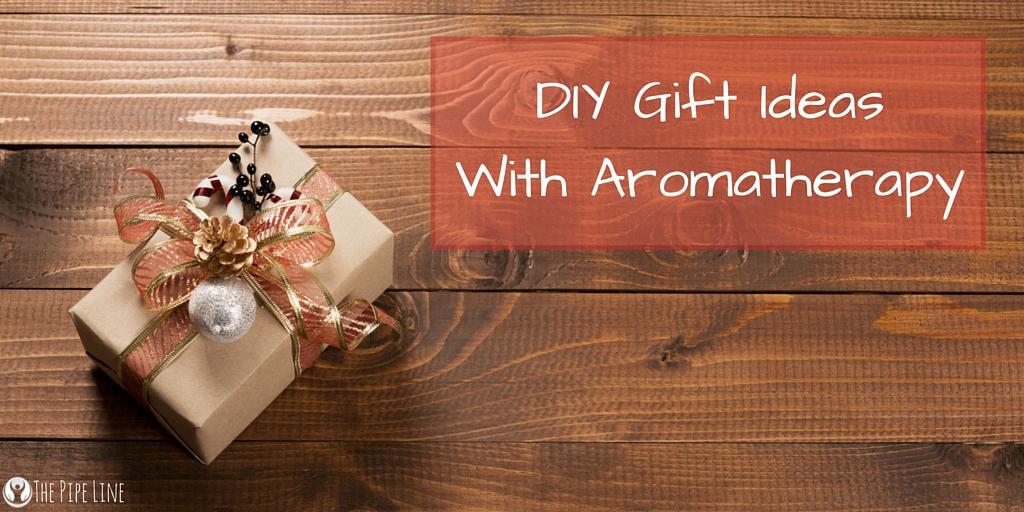 DIY Gift IdeasWith Aromatherapy