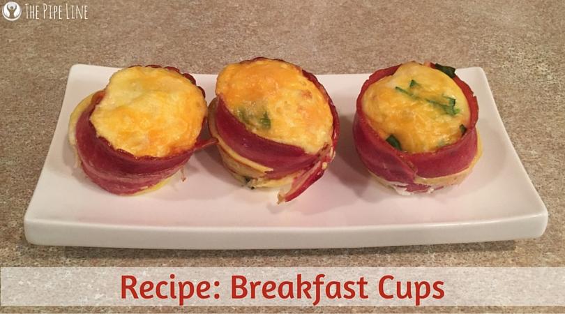 Recipe- Breakfast Cups