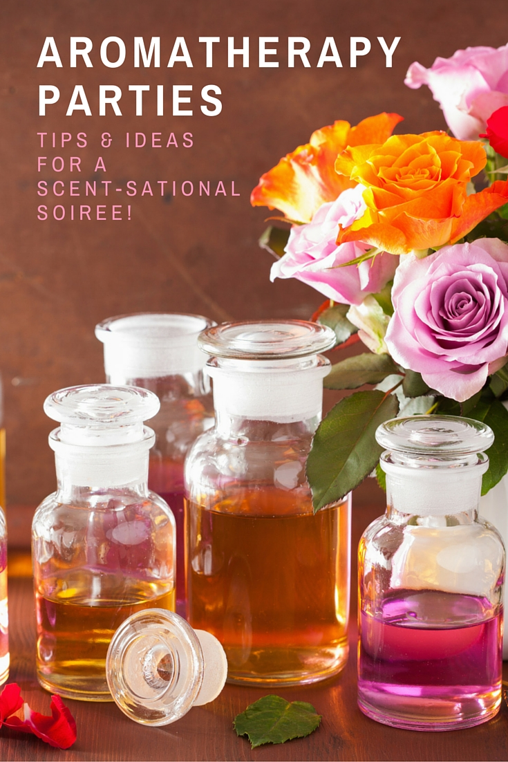 Piping Rock - The Pipe Line Blog - Aromatherapy Party Tips & Ideas