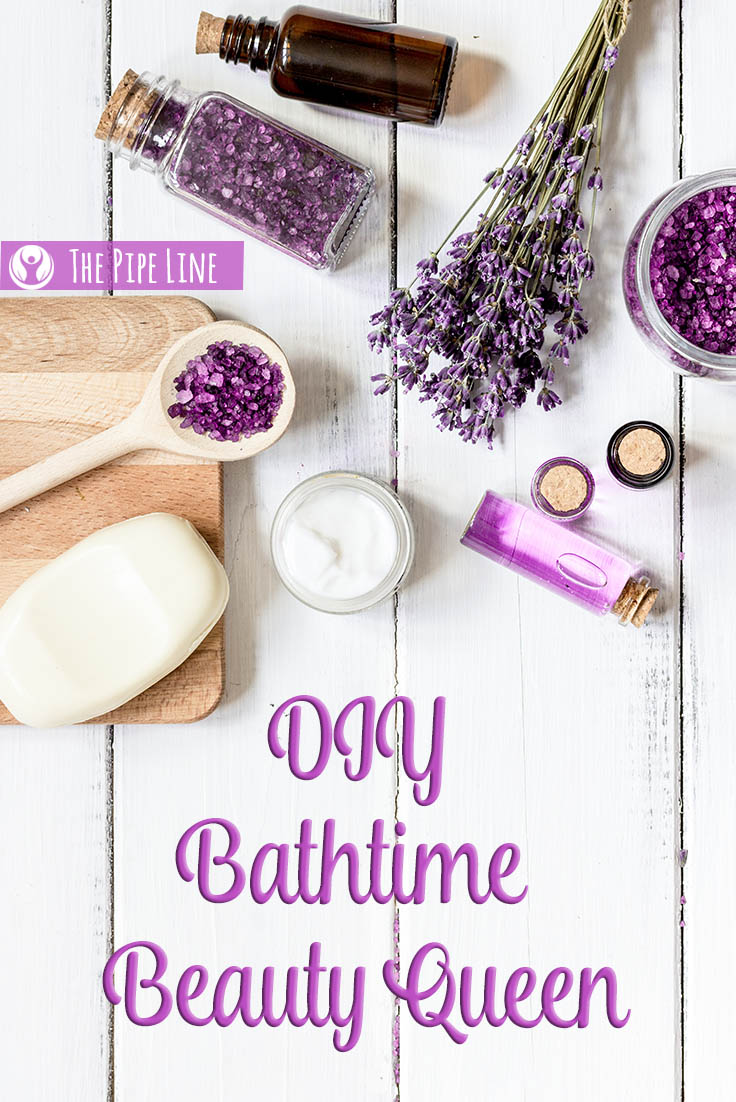 DIY BATHTIME BEAUTY