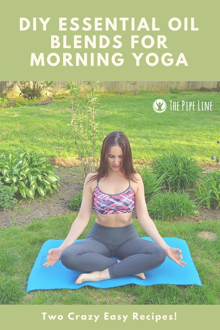 DIY Essential oil Blends For Morning Yoga Blog Post- 5.18 (2)