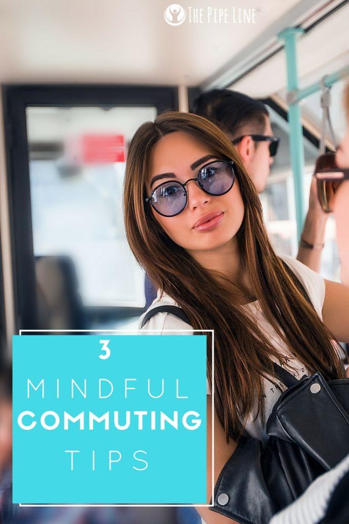 Mindful Commute