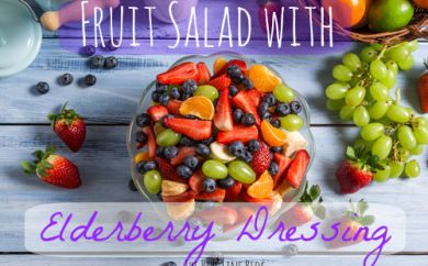 Fruit Salad with Elderberry Dressing