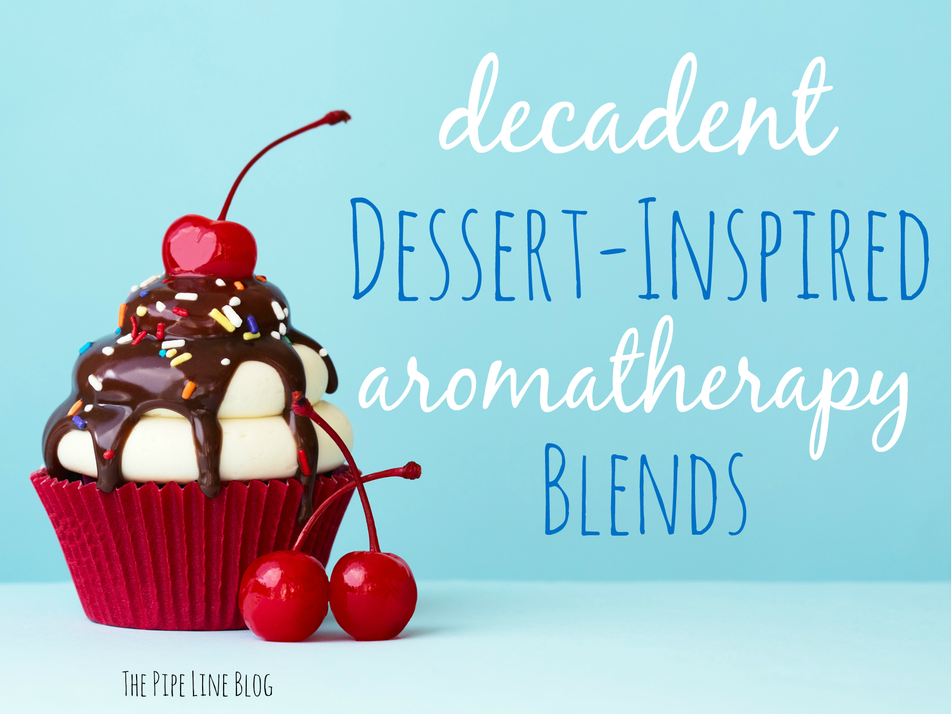 Piping Rock - The Pipe Line - Decadent Dessert-Inspired Blends!