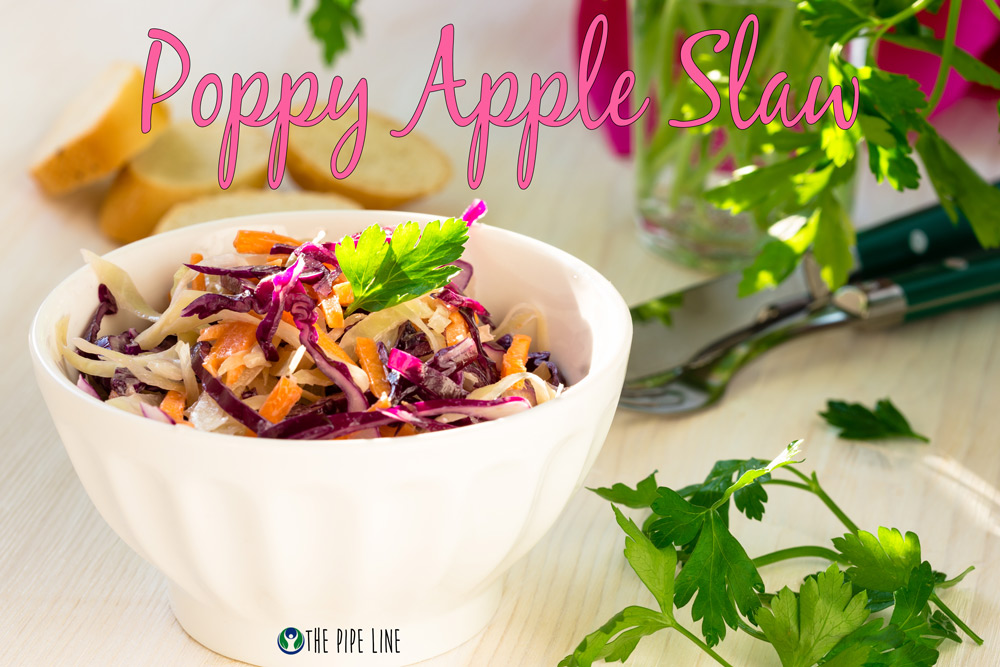 Piping Rock - The Pipe Line - Julie's Kitchen - Recipe - Poppy Apple Slaw