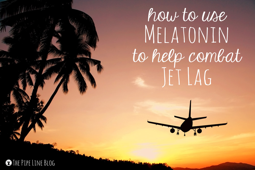 JET LAG? TRY MELATONIN! #Pipin...