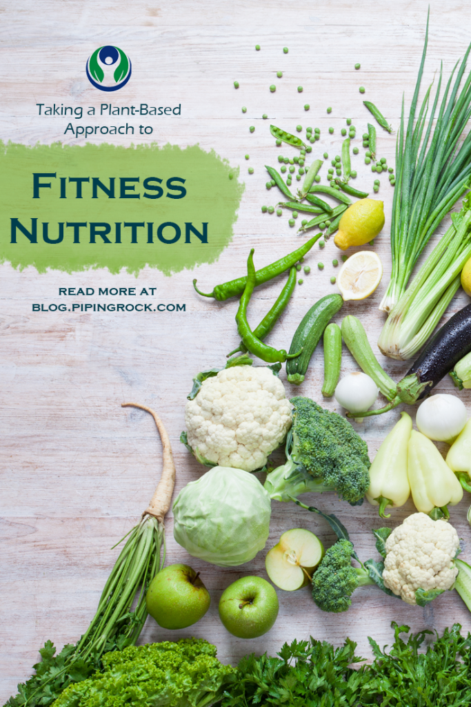 """Title Image for Pinterest """"Taking a Plant-Based Approach to Fitness Nutrition"""""""